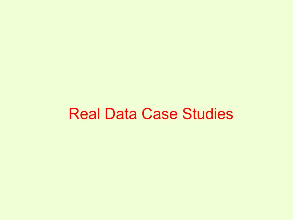Real Data Case Studies