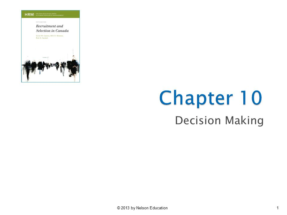 © 2013 by Nelson Education1 Decision Making