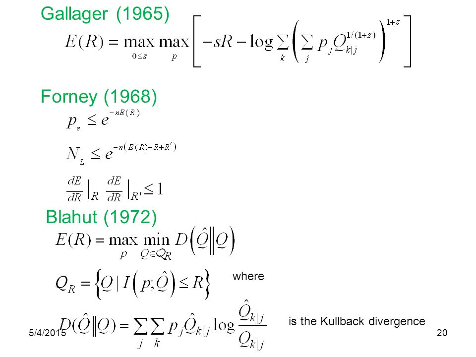 Gallager (1965) Forney (1968) Blahut (1972) where is the Kullback divergence 5/4/201520
