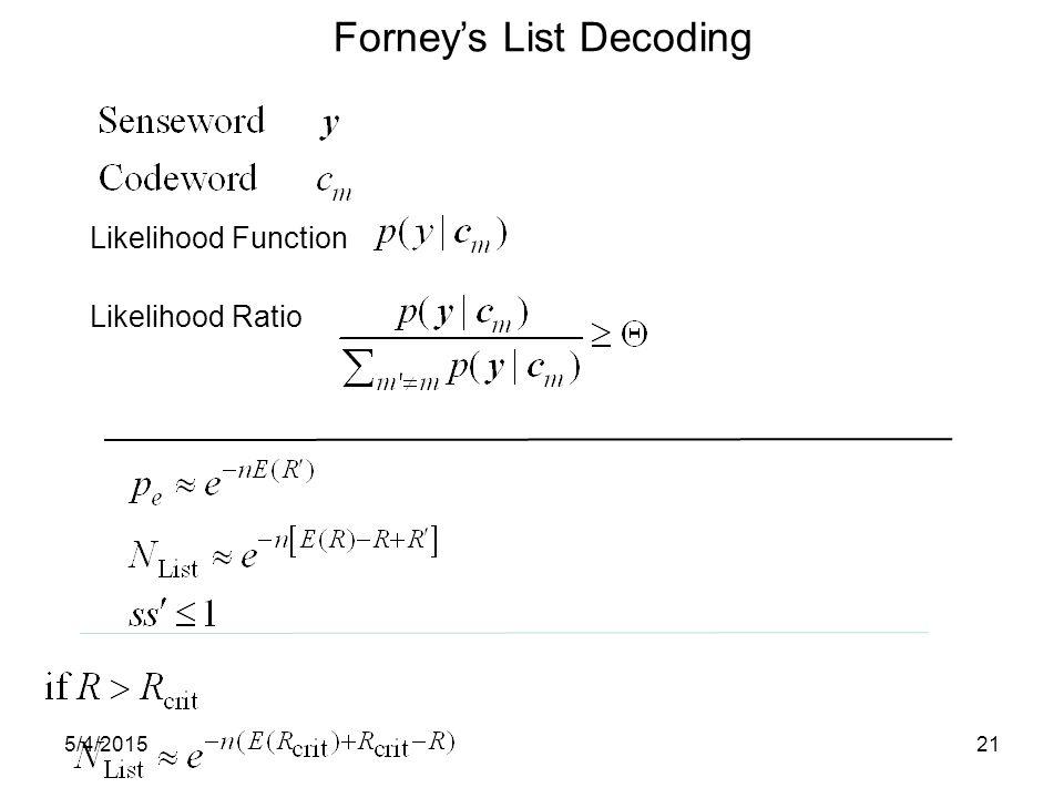 Forney's List Decoding Likelihood Function Likelihood Ratio 5/4/201521