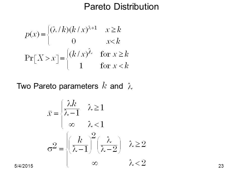 Two Pareto parameters and Pareto Distribution 5/4/201523