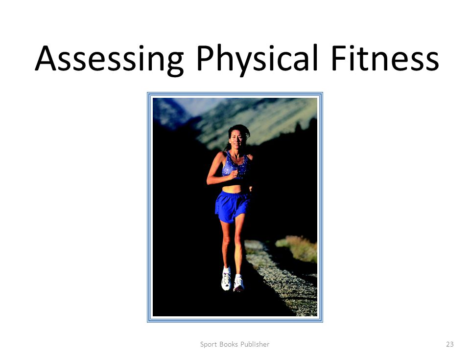 Sport Books Publisher23 Assessing Physical Fitness