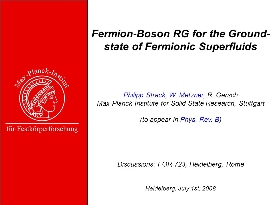 Fermion-Boson RG for the Ground- state of Fermionic Superfluids Philipp Strack, W.
