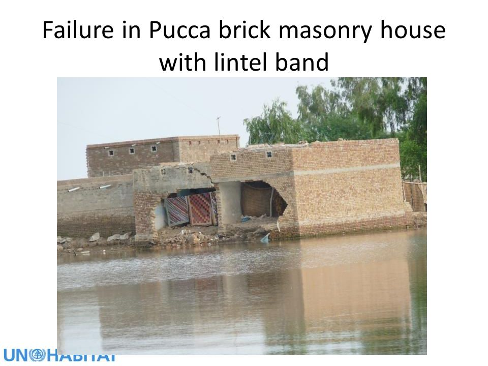 Failure in Pucca brick masonry house with lintel band