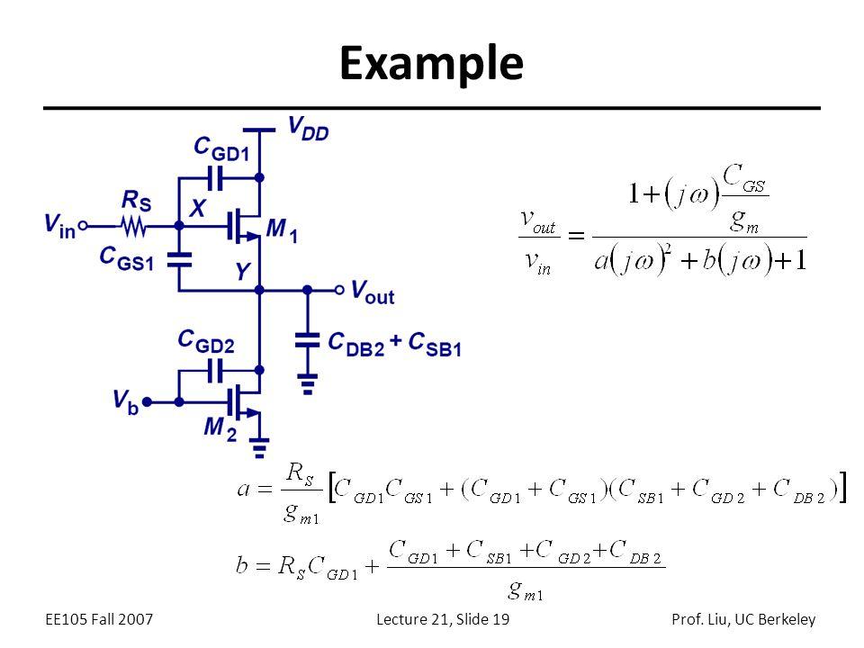 EE105 Fall 2007Lecture 21, Slide 19Prof. Liu, UC Berkeley Example