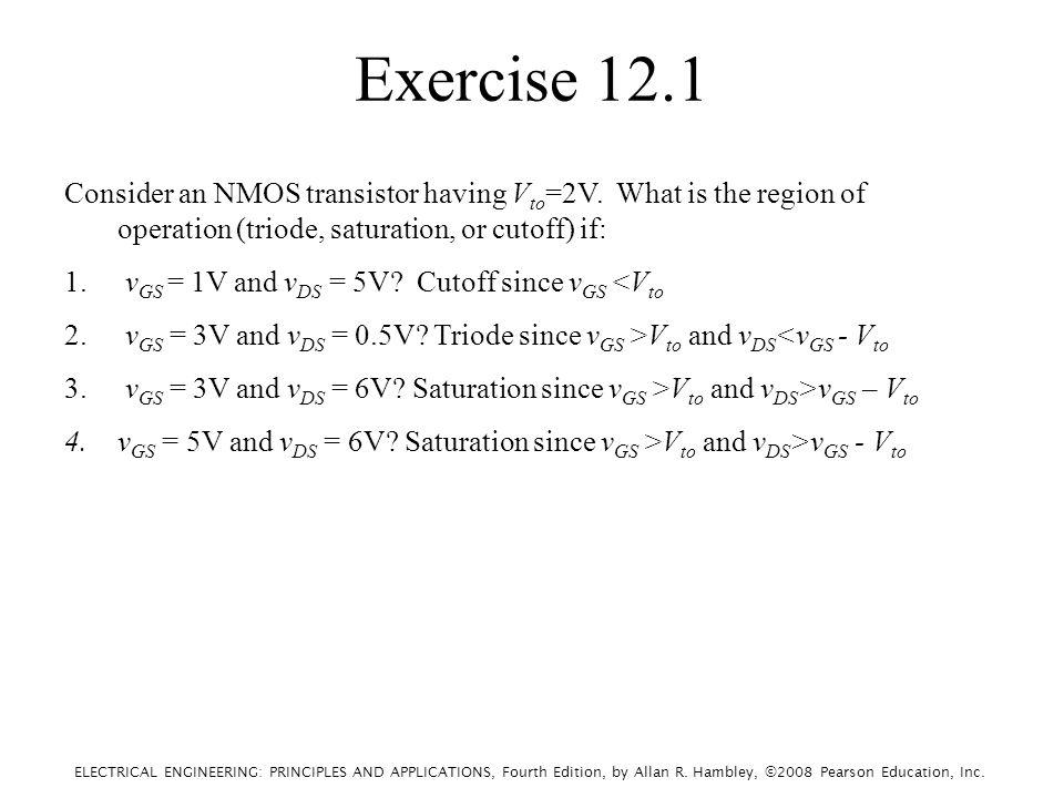 Exercise 12.1 Consider an NMOS transistor having V to =2V.
