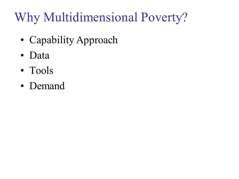 Why Multidimensional Poverty Capability Approach Data Tools Demand