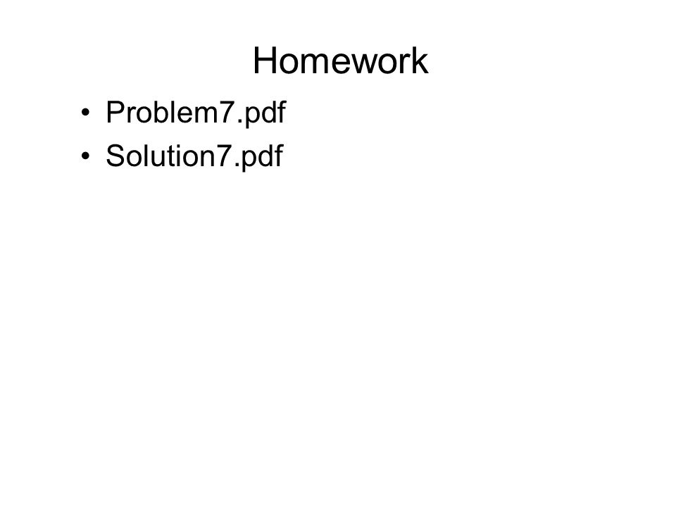 Homework Problem7.pdf Solution7.pdf