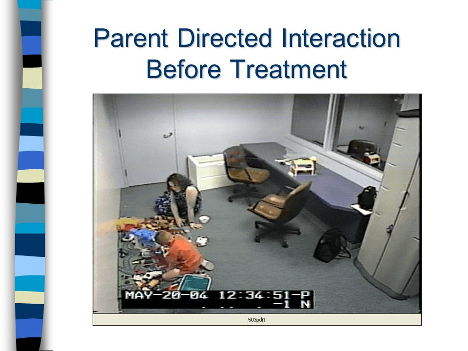 Parent Directed Interaction Before Treatment