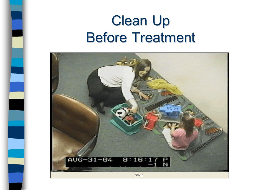 Clean Up Before Treatment
