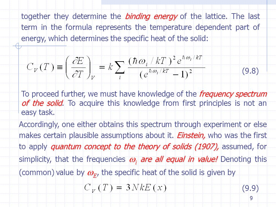9 together they determine the binding energy energy of the lattice.