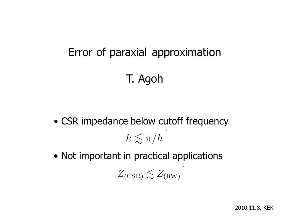 Error of paraxial approximation T.