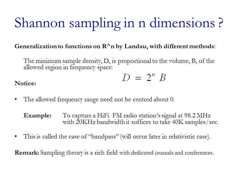 Shannon sampling in n dimensions .
