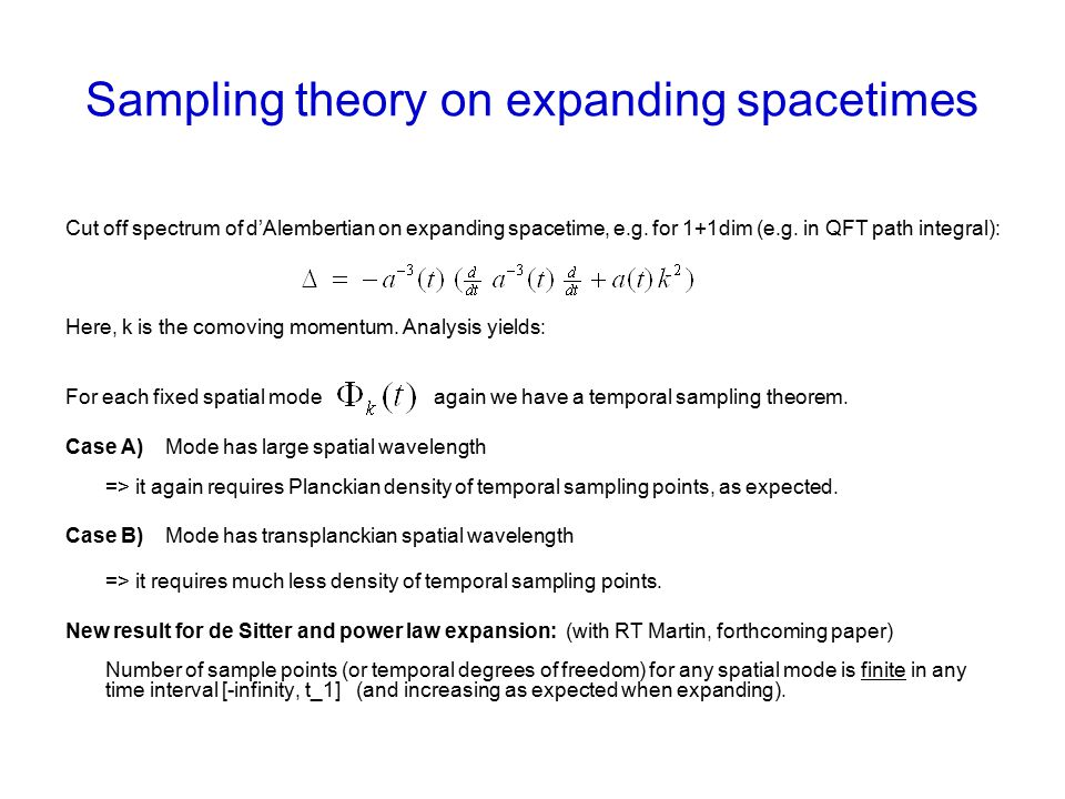 Sampling theory on expanding spacetimes Cut off spectrum of d'Alembertian on expanding spacetime, e.g.