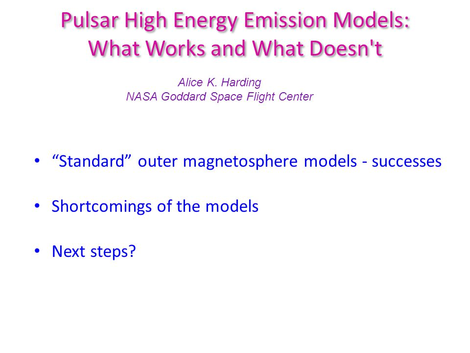 Standard outer magnetosphere models - successes Outer gap, slot gap and separatrix layer models can roughly produce observed gamma-ray light curves – but require thin emission layers Predicted cutoff energies for curvature radiation roughly match observed cutoff energies Variation of curvature radius similar to phase resolved cutoff energies