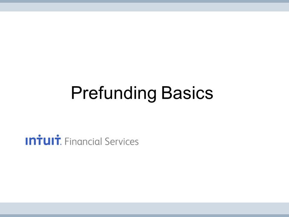 Prefunding Basics