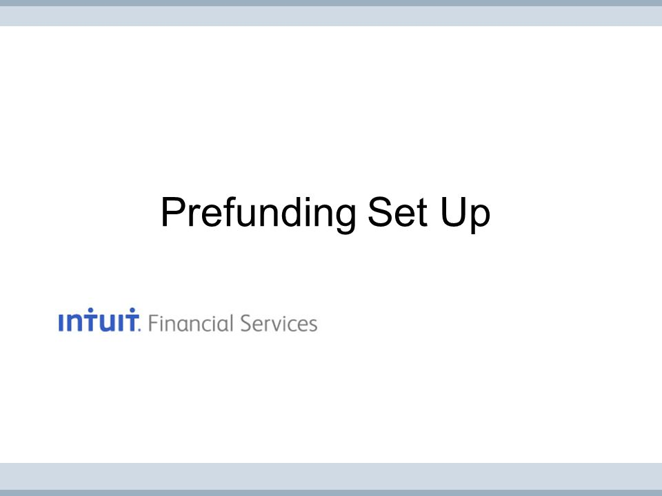 Prefunding Set Up