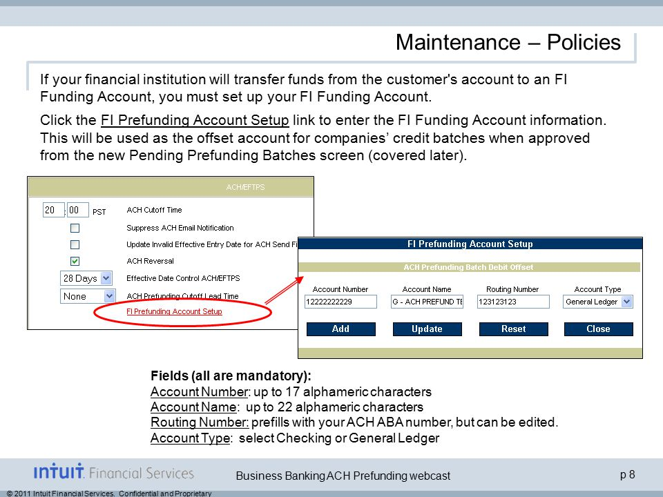 p 19 Business Banking ACH Prefunding webcast © 2011 Intuit Financial Services.