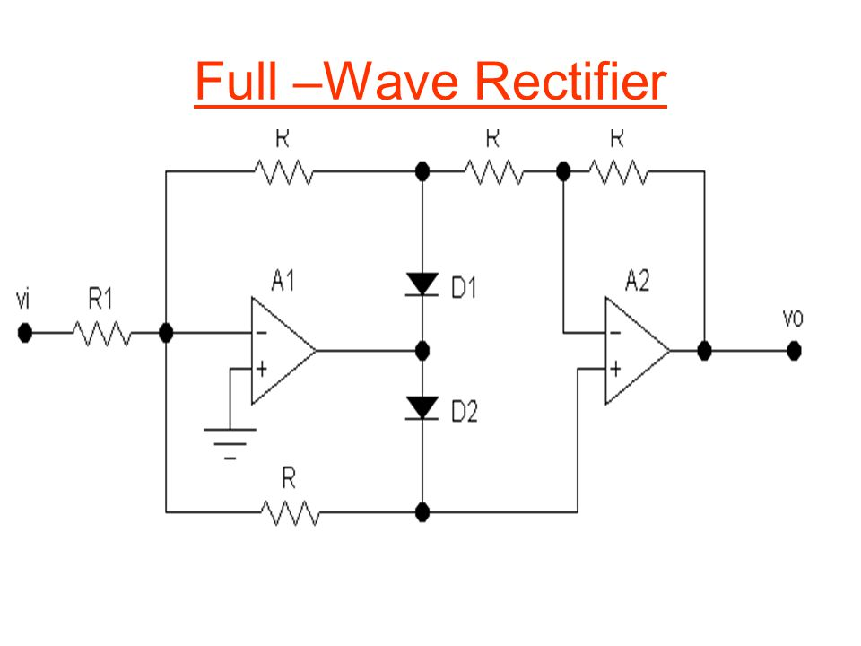 Full –Wave Rectifier