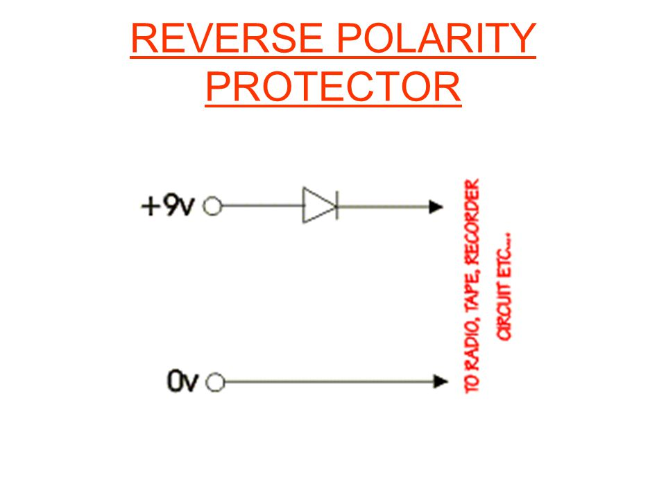 REVERSE POLARITY PROTECTOR