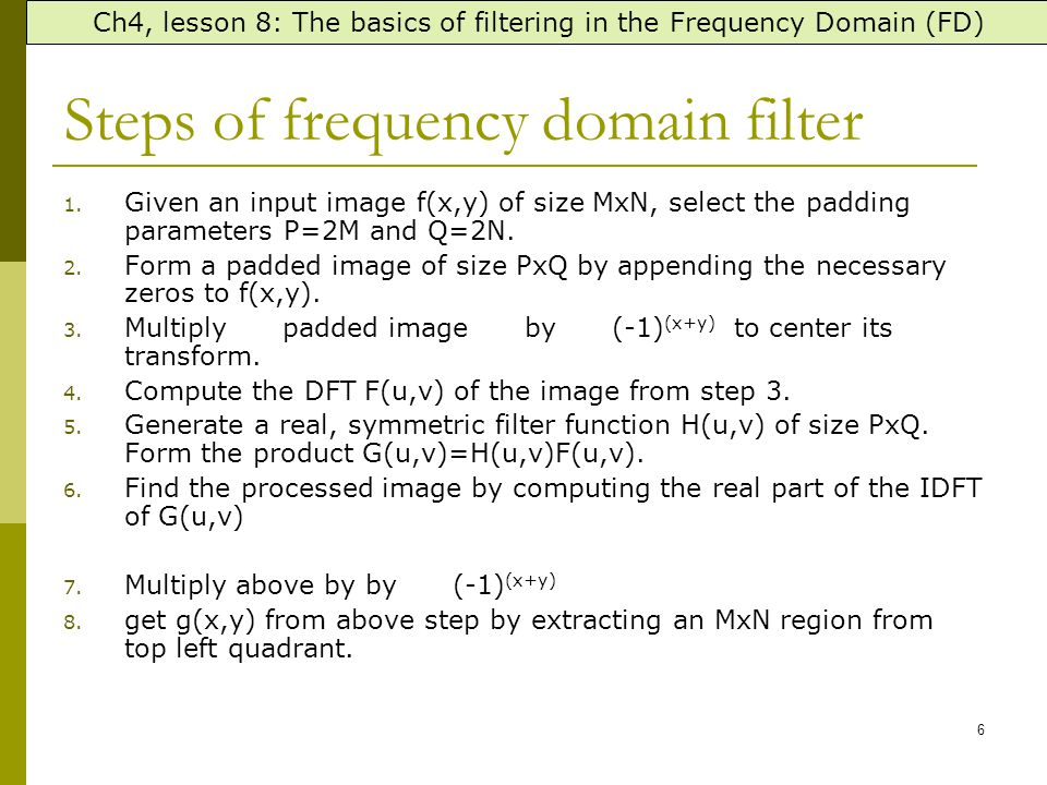 Lowpass Filtering Examples (cont … ) Different lowpass Gaussian filters used to remove blemishes in a photograph