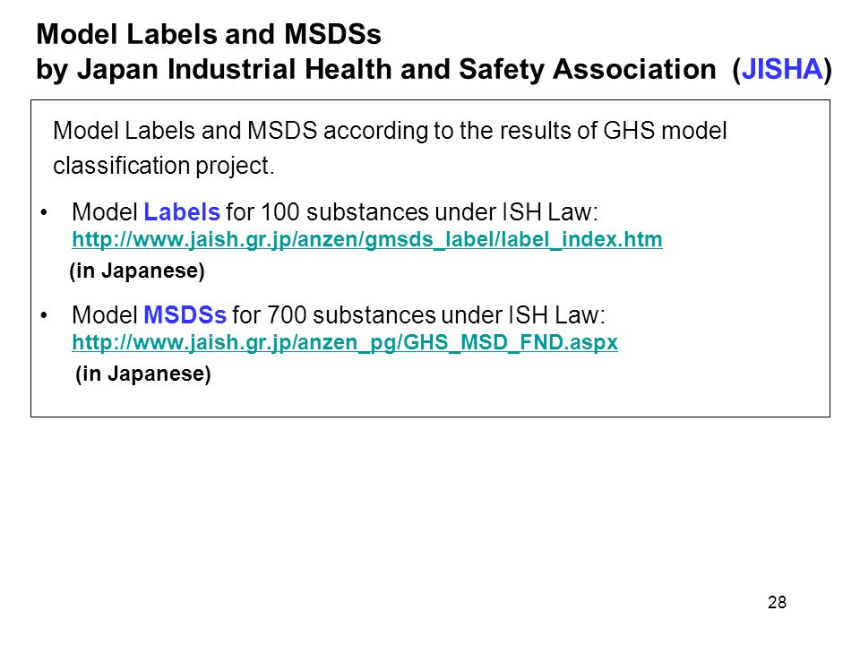 Model Labels and MSDSs by Japan Industrial Health and Safety Association (JISHA) Model Labels and MSDS according to the results of GHS model classific