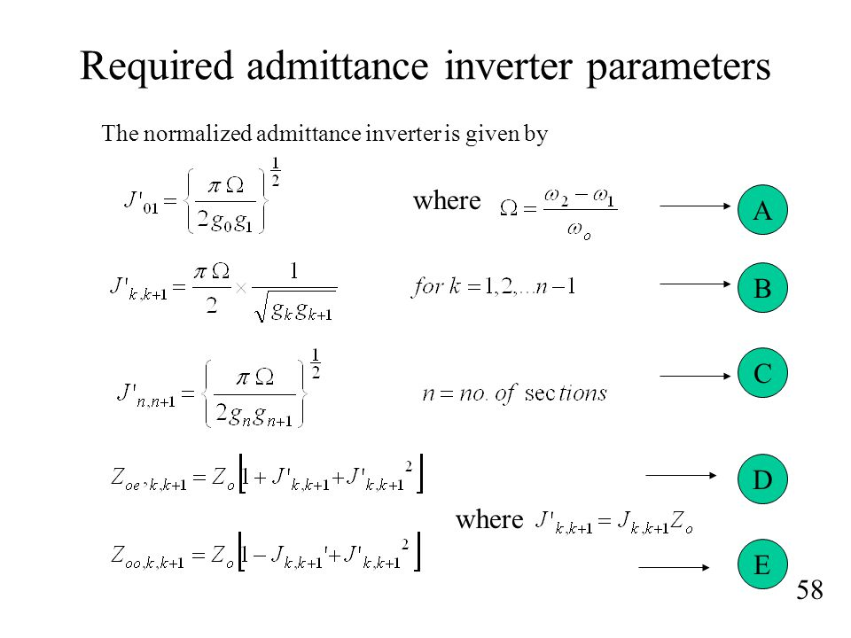 Required admittance inverter parameters 58 The normalized admittance inverter is given by where A B C D E