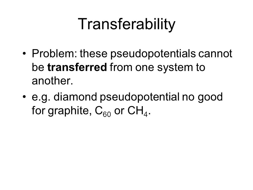 Transferability Why is this.