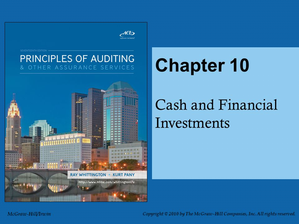 Cash and Financial Investments Chapter 10 McGraw-Hill/Irwin Copyright © 2010 by The McGraw-Hill Companies, Inc.