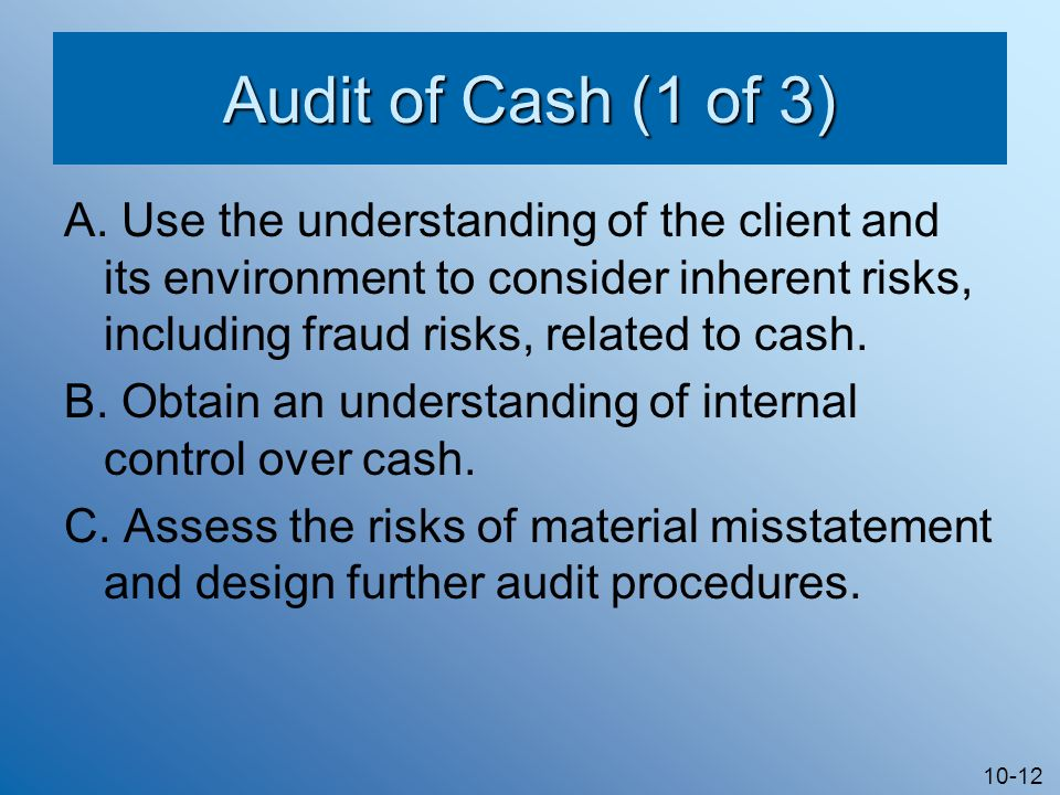 10-12 Audit of Cash (1 of 3) A.