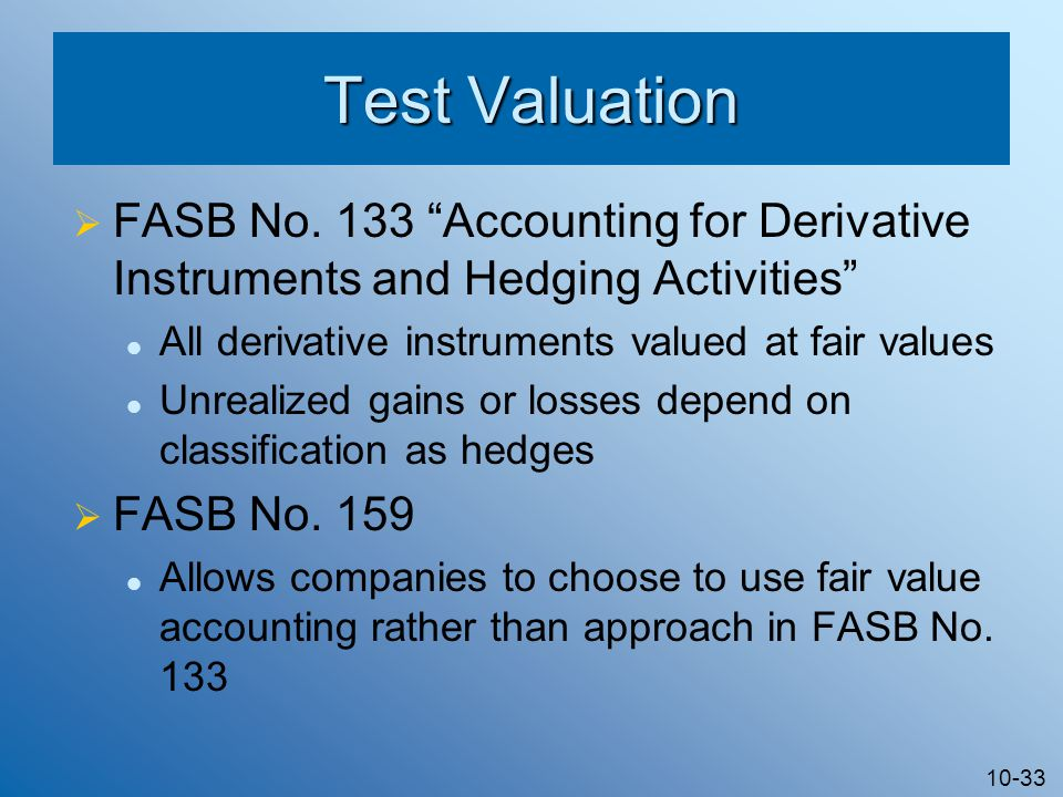 10-33 Test Valuation  FASB No.
