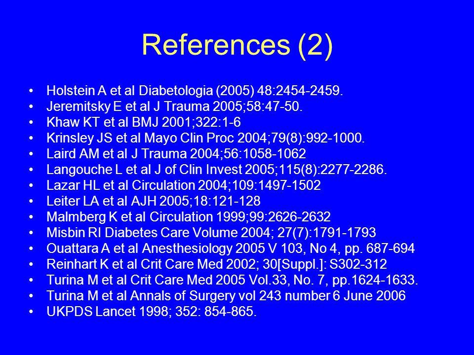 References (2) Holstein A et al Diabetologia (2005) 48:2454-2459.