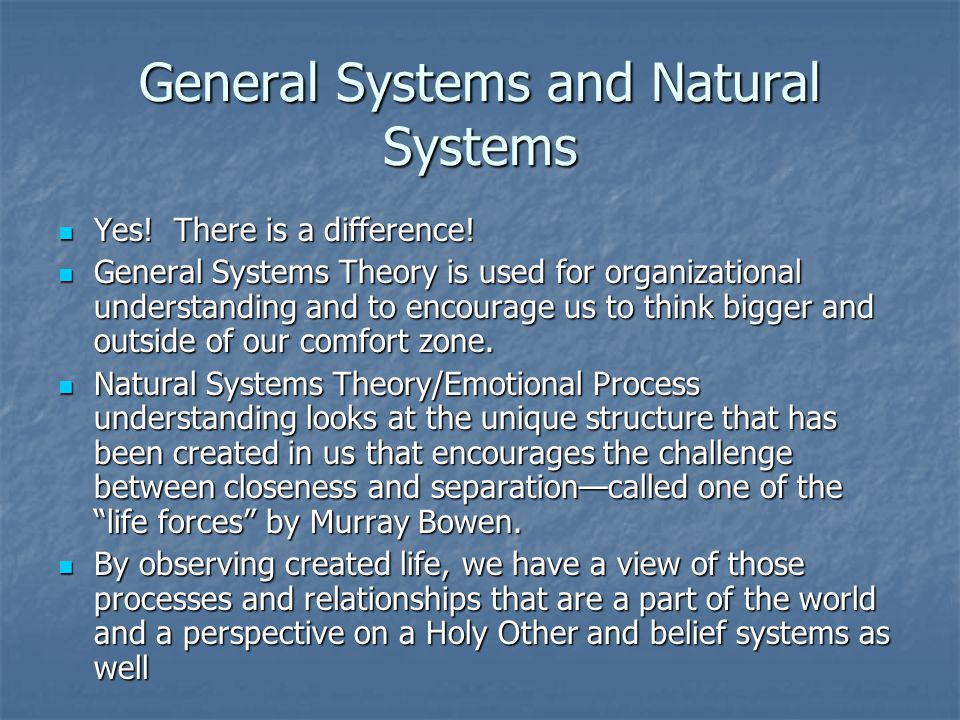General Systems and Natural Systems General Systems and Natural Systems Yes.