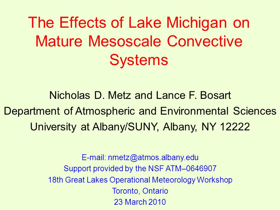 The Effects of Lake Michigan on Mature Mesoscale Convective Systems Nicholas D.