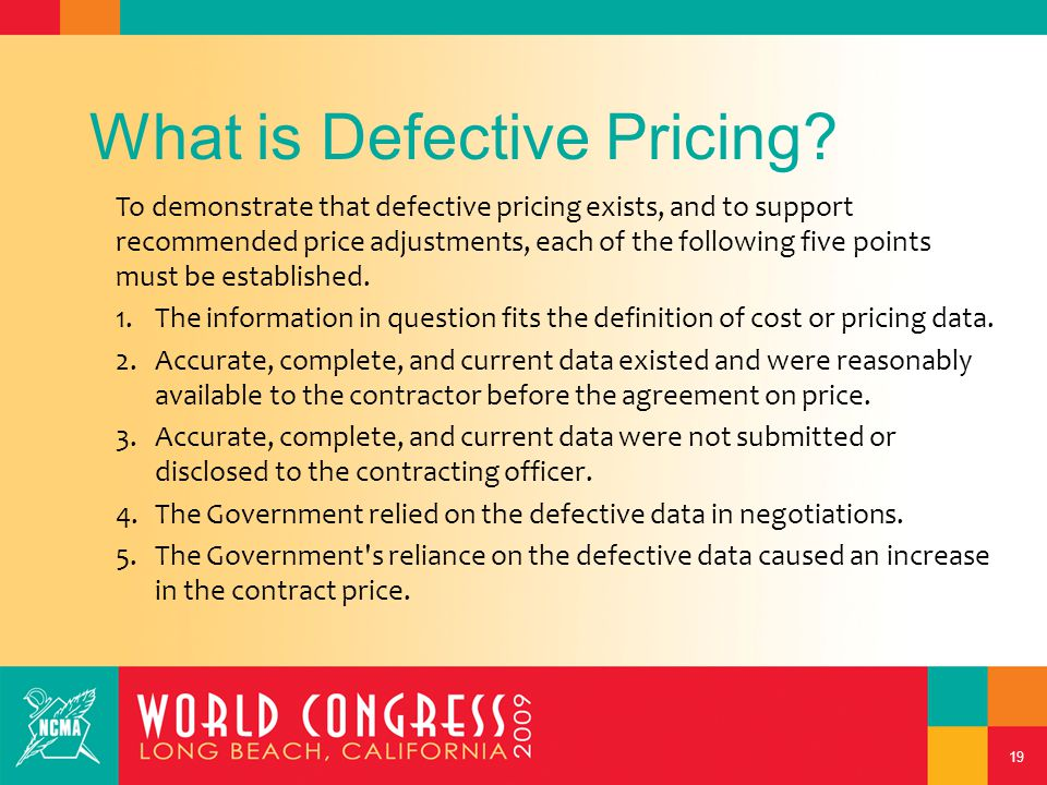 19 What is Defective Pricing.