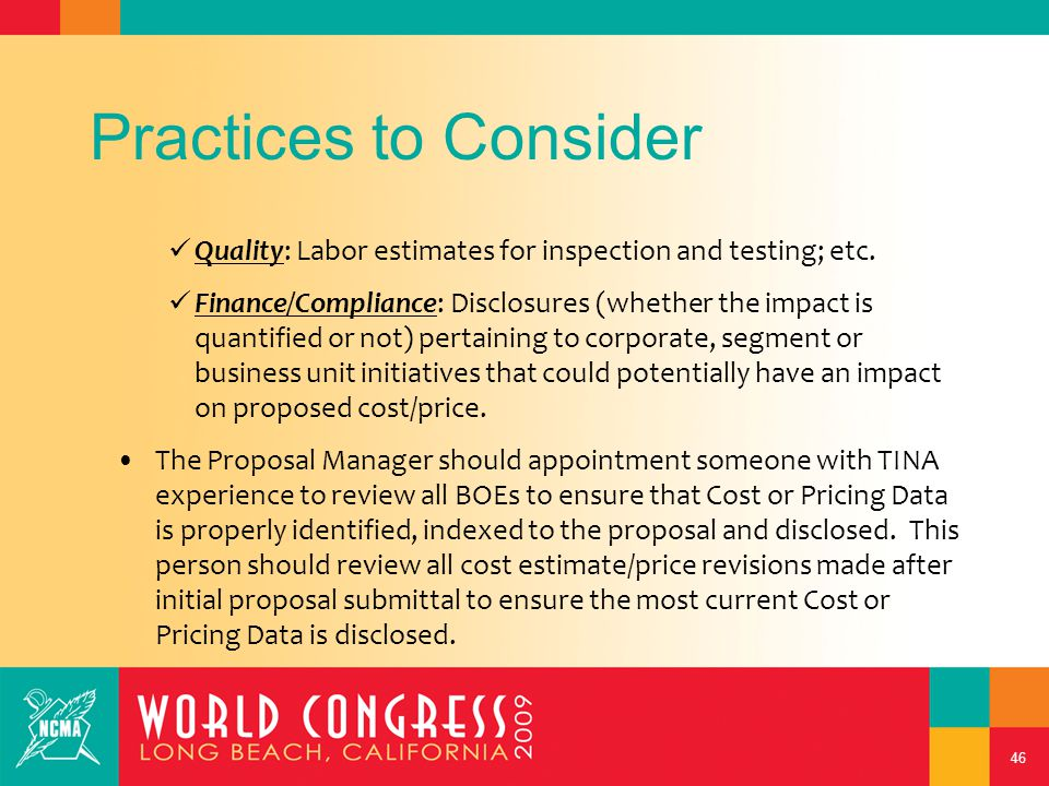 46 Practices to Consider Quality: Labor estimates for inspection and testing; etc.