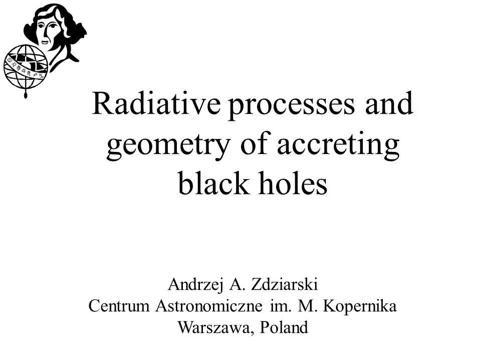 Andrzej A. Zdziarski Centrum Astronomiczne im. M.