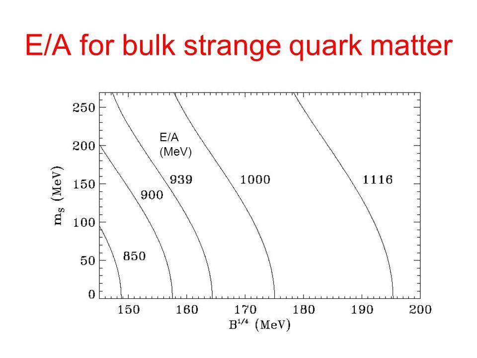 E/A for bulk strange quark matter E/A (MeV)