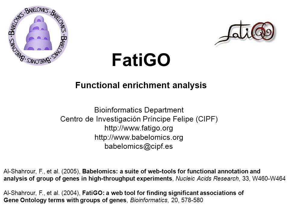 FatiGO Functional enrichment analysis Al-Shahrour, F., et al.