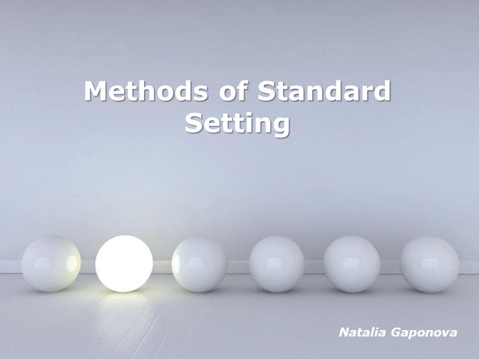 Powerpoint Templates Page 1 Powerpoint Templates Methods of Standard Setting Natalia Gaponova