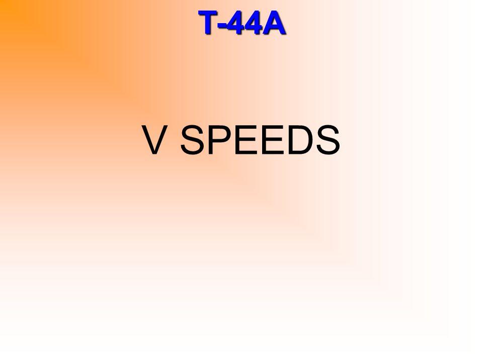 T-44A V LR Max landing gear retraction 145 KIAS
