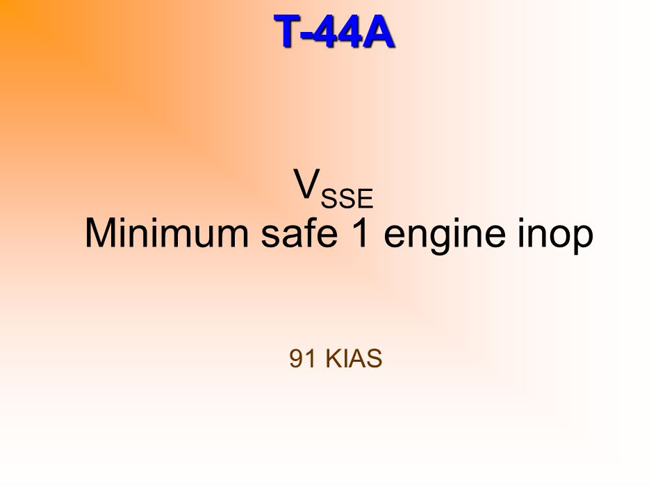 T-44A Min O 2 required during local/XC flight 1,000/1,500 psi