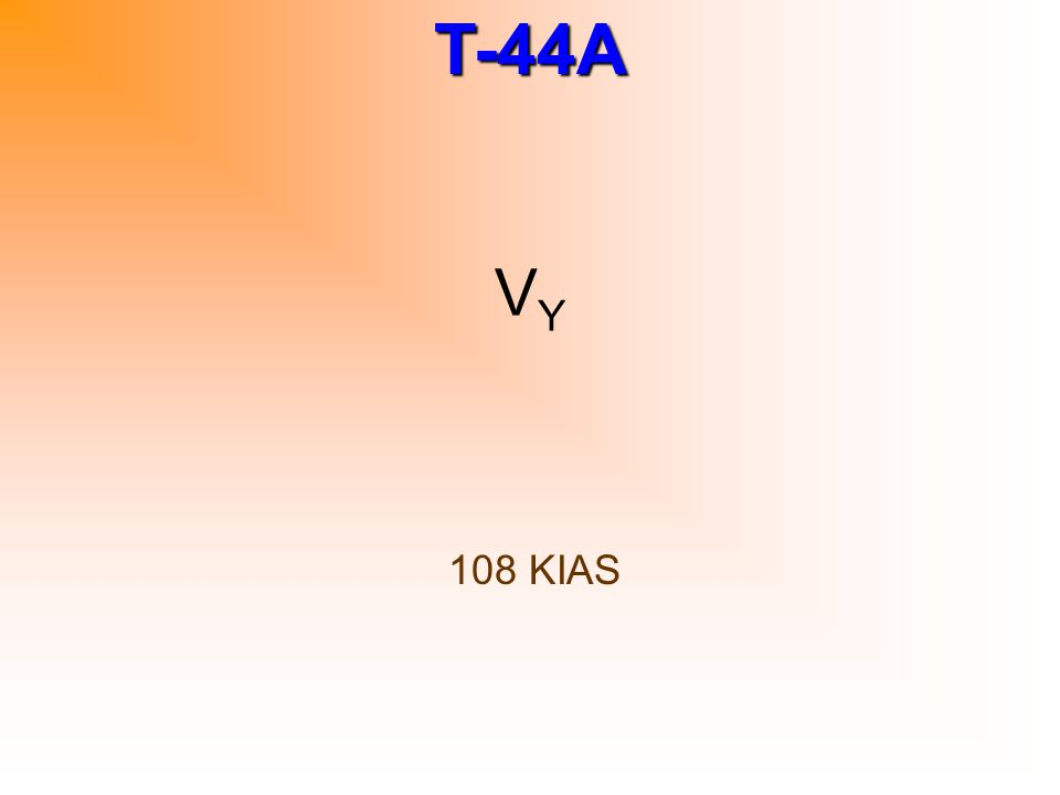 T-44A V YSE 110 KIAS