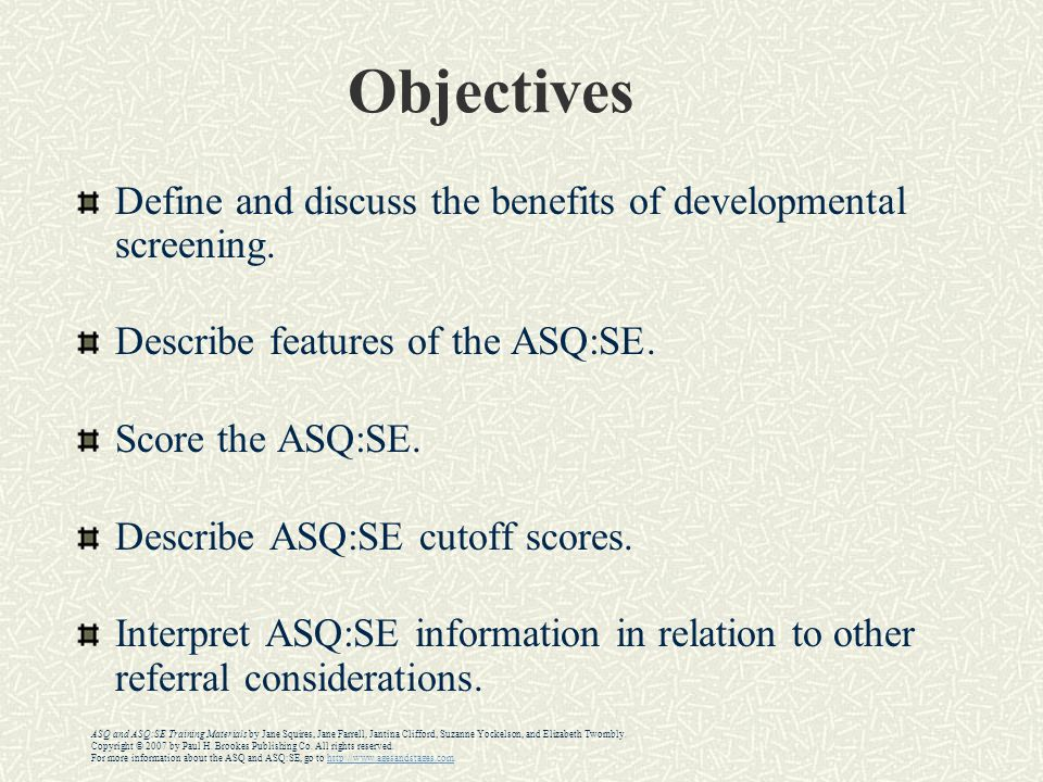 Objectives Define and discuss the benefits of developmental screening.