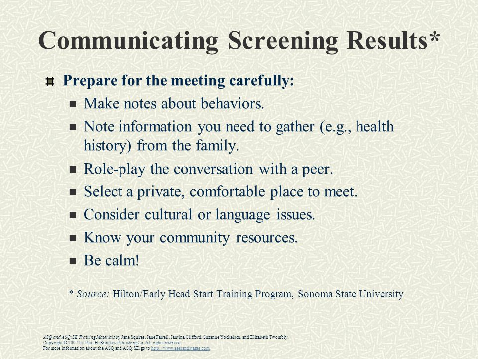 Communicating Screening Results* Prepare for the meeting carefully: Make notes about behaviors.