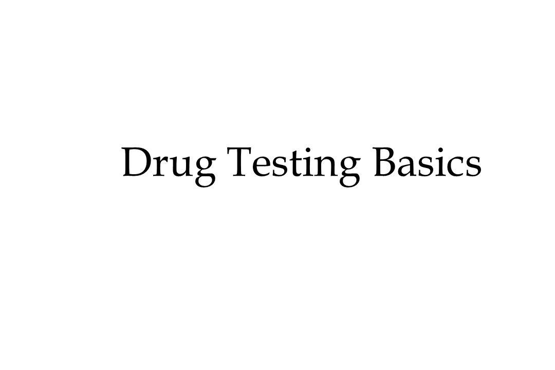 Drug Testing Basics