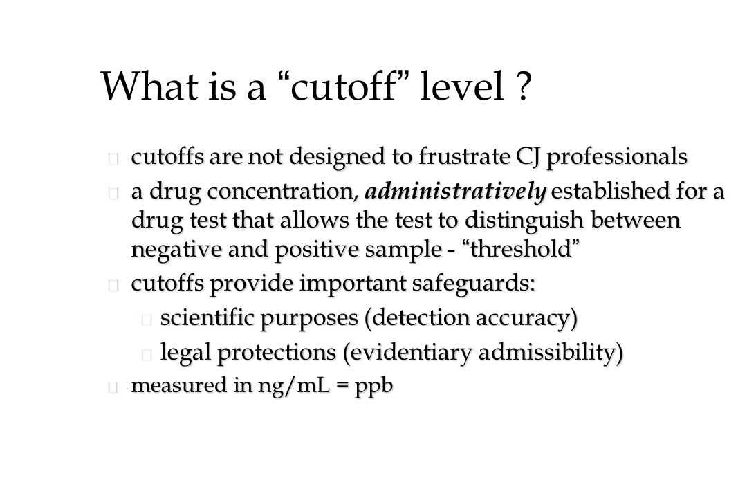 What is a cutoff level .