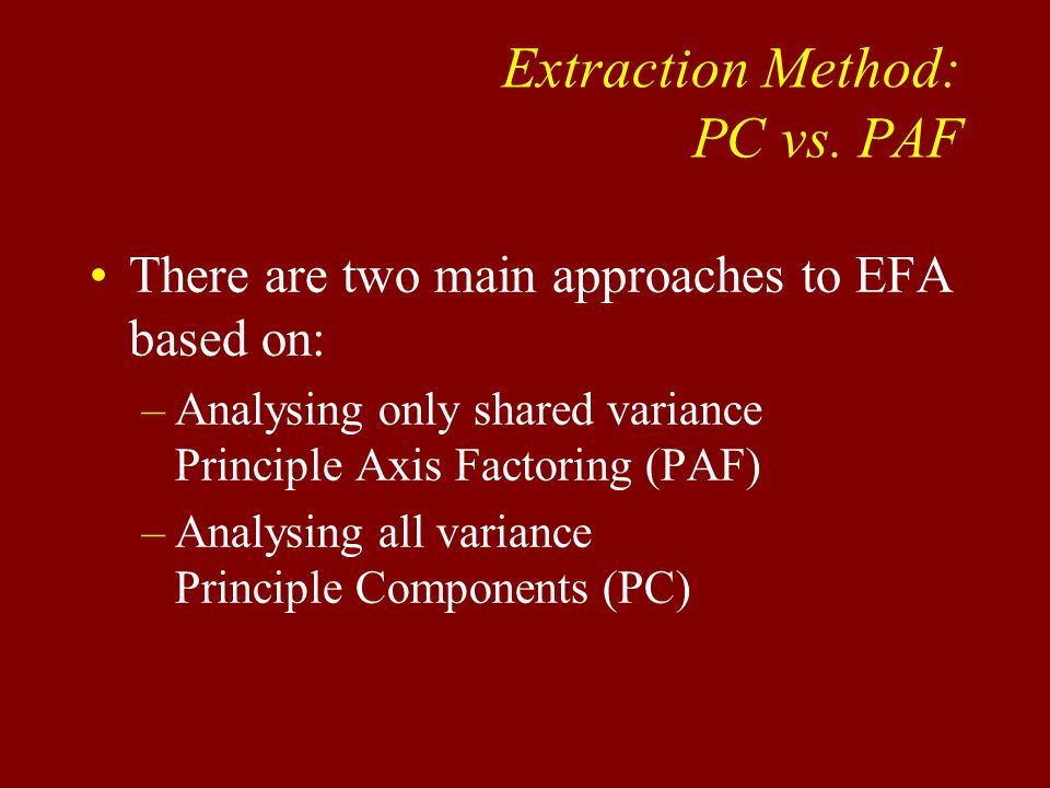 Extraction Method: PC vs.