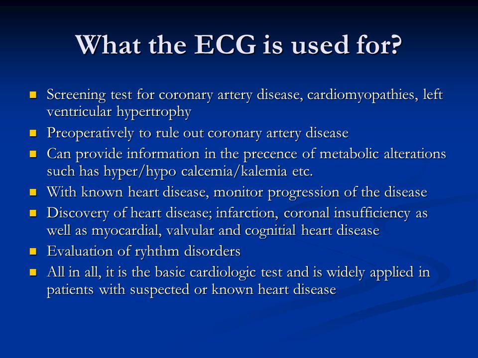 Measuring ECG ECG commonly measured via 12 specifically placed leads ECG commonly measured via 12 specifically placed leads