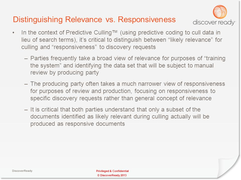 Privileged & Confidential Distinguishing Relevance vs.